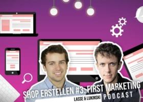 Créer une boutique en ligne #3 : Marketing, faire connaître le commerce électronique ! – Podcast sur le marketing
